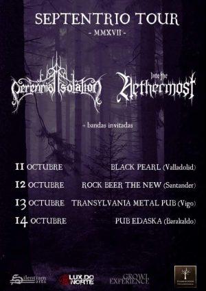 PERENNIAL ISOLATION + INTO THE NETHERMOST (SEPTENTRIO TOUR VIGO)