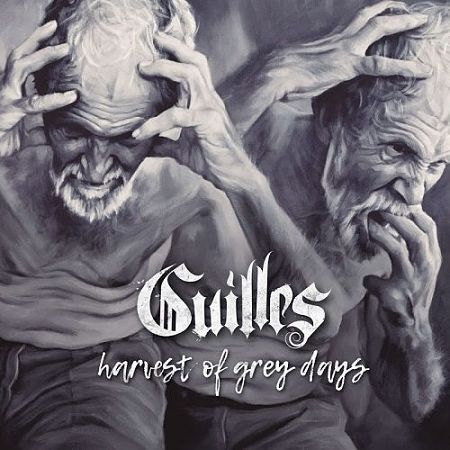GUILLES – Harvest of grey days, 2017