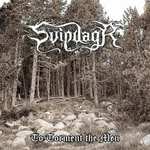 SVIPDAGR – To torment the men, 2017