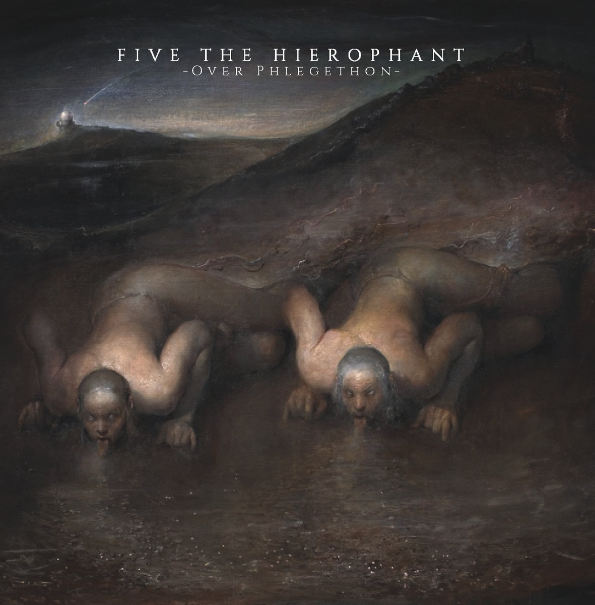 FIVE THE HIEROPHANT (GBR) – Over Phlegethon, 2017