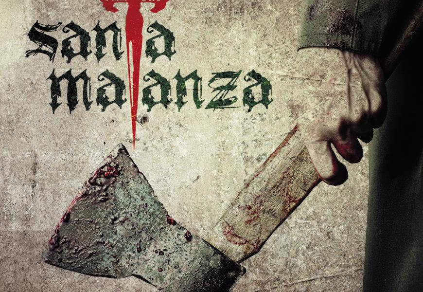SANTA MATANZA – La patrulla caníbal, 2017