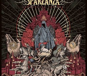 SPARZANZA (SWE) – Announcing the end, 2017