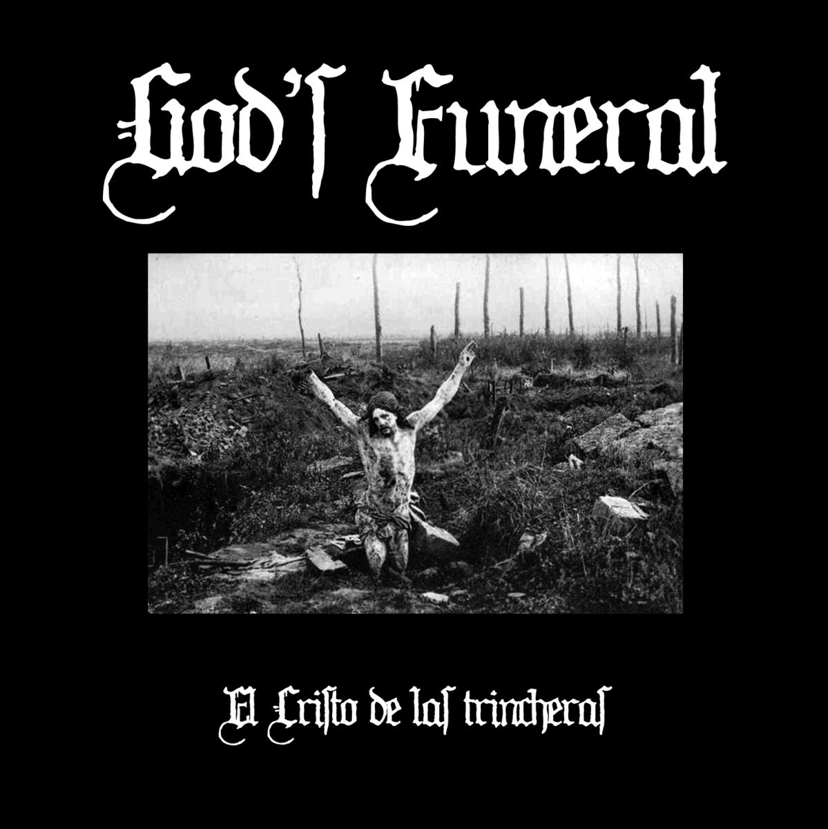 GOD'S FUNERAL – El Cristo de las trincheras, 2017