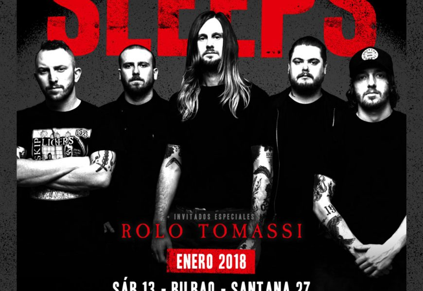 WHILE SHE SLEEPS (GBR) + ROLO TOMASSI (GBR) + AGAINST THE WAVES- Madrid – 17/01/2018