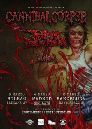 CANNIBAL CORPSE + THE BLACK DAHLIA MURDER + IN ARKADIA