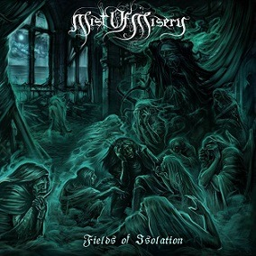 MIST OF MISERY (SWE) – Fields of isolation, 2017