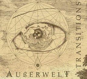 AUßERWELT (DEU) – Transitions, 2017