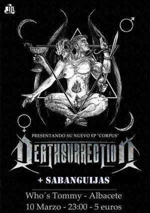 DEATHSURRECTION + SABANGUIJAS