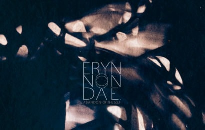 ERYN NON DAE. (FRA) – Abandon of the self, 2018