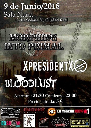MORPHING INTO PRIMAL + XPRESIDENTX + BLOODLUST