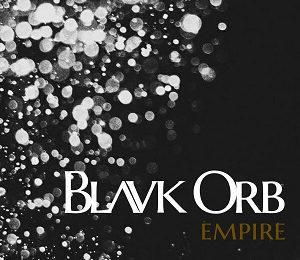 BLAVK ORB – Empire, 2018