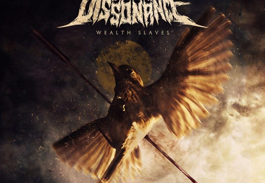 LAST DISSONANCE (ESP) – Wealth slaves, 2018