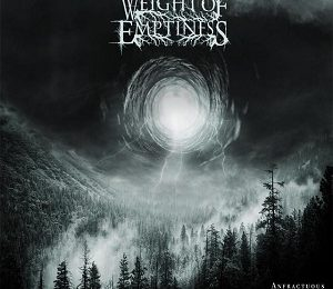WEIGHT OF EMPTINESS (CHL) – Anfractuous moments for redemption, 2018