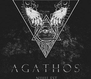 AGATHOS (ESP) – Nihil est, 2018