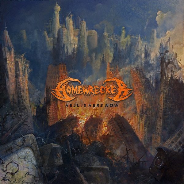 HOMEWRECKER (USA) – Hell is here now, 2018