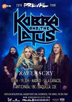 KOBRA AND THE LOTUS + RAVEN`S CRY