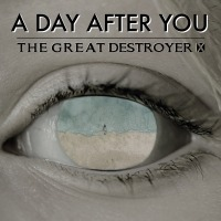 THE GREAT DESTROYER X (ESP) – A day after you, 2018