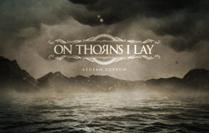 ON THORNS I LAY (GRE) – Aegean sorrow, 2018