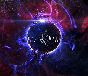 FRACTAL GATES (FRA) – The light that shines, 2018