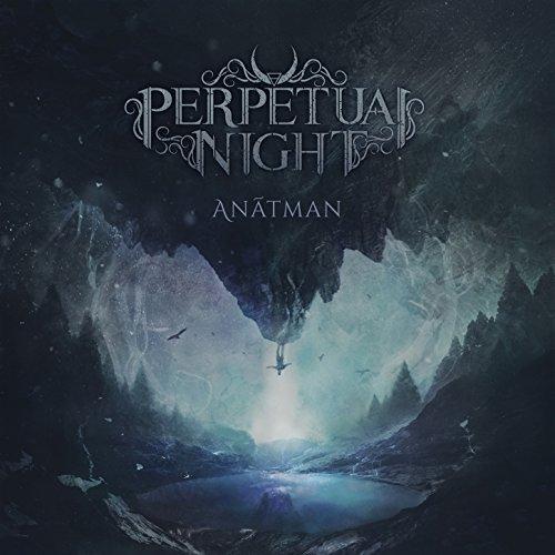 PERPETUAL NIGHT (ESP) – Anâtman, 2018