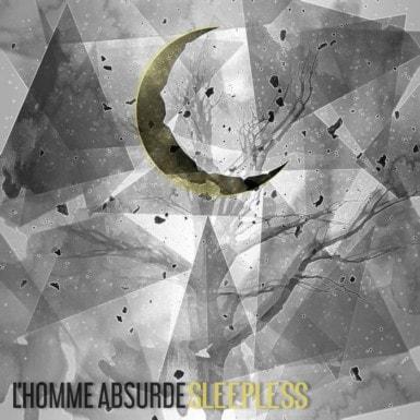 L'HOMME ABSURDE (RUS) – Sleepless, 2018