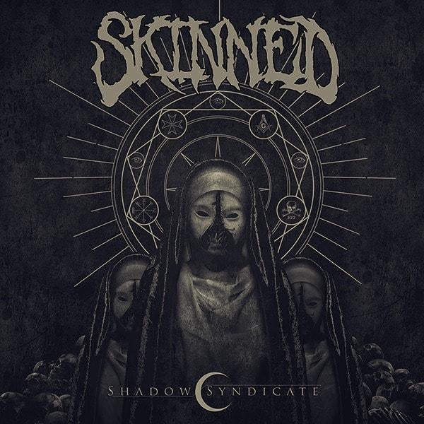 SKINNED (USA) – Shadow syndicate, 2018