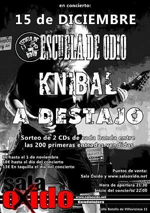 ESCUELA DE ODIO + KNIBAL+ A DESTAJO