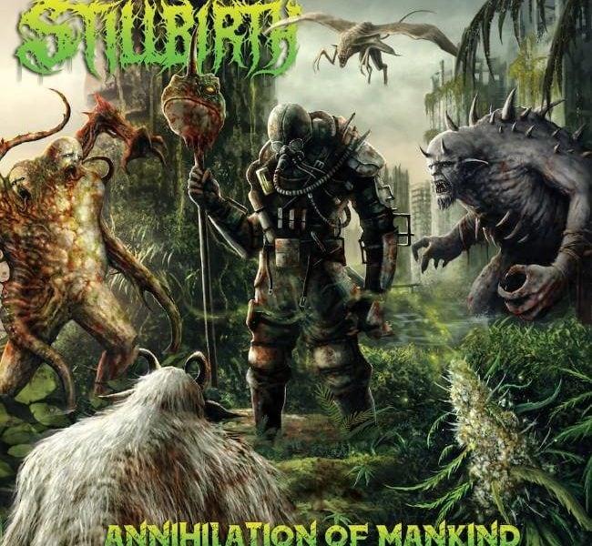 STILLBIRTH (DEU) – Annihilation of mankind, 2018