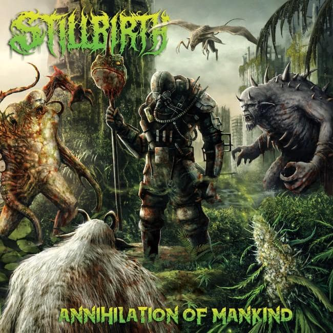 STILLBIRTH (DEU) – Annihilation of mankind, 2018