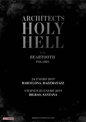 ARCHITECTS (UK) + BEARTOOTH (EEUU) + POLARIS (AUS)