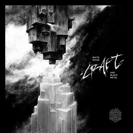 CRAFT (SWE) – White noise and black metal, 2018