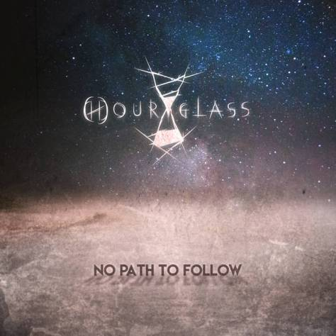 HOUR-GLASS (ESP) – No path to follow, 2018