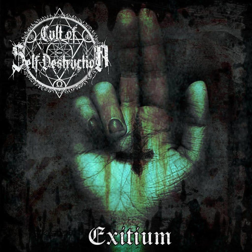 CULT OF SELF DESTRUCTION (ESP) – Exitium, 2018
