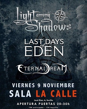 LIGHT AMONG SHADOWS + LAST DAYS OF EDEN + ETERNAL DREAM