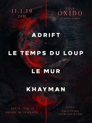ADRIFT + LE TEMPS DU LOUP + KHAYMAN + LE MUR