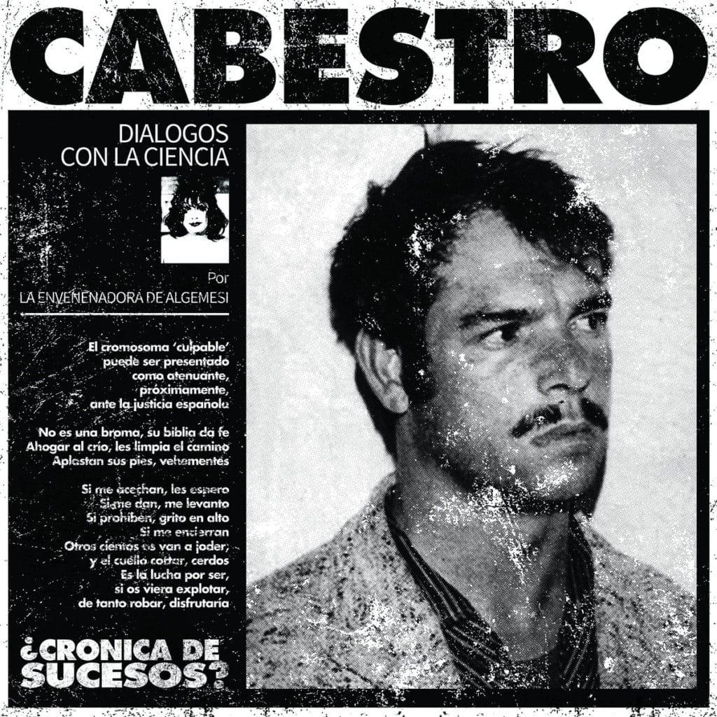 CABESTRO (ESP) – ¿Crónica de sucesos?, 2018