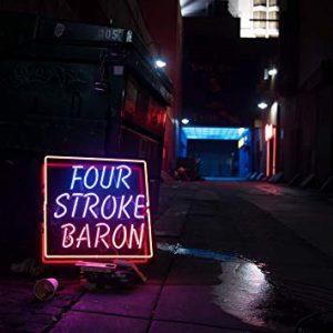 FOUR STROKE BARON (USA) – Planet silver screen, 2018