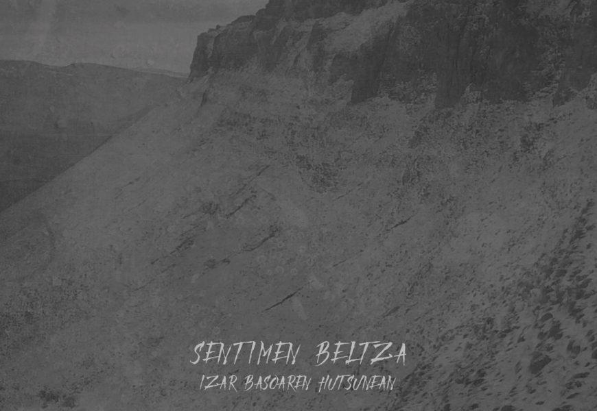 SENTIMEN BELTZA (ESP) – Izar basoaren hutsunean, 2018