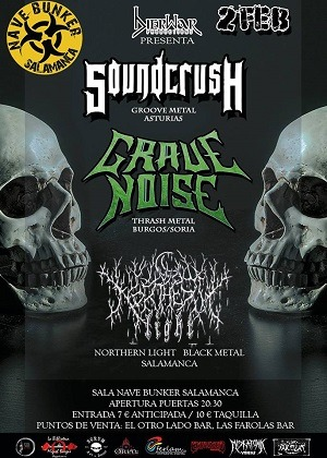 SOUND CRUSH + GRAVE NOISE + NORTHERN LIGHT