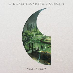 THE DALI THUNDERING CONCEPT (FRA) – Savages, 2018