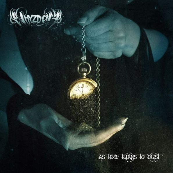 WHYZDOM (FRA) – As time turns to dust, 2018
