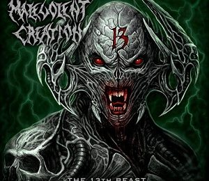 MALEVOLENT CREATION (USA) – The 13th beast, 2019