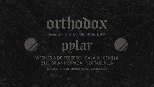 ORTHODOX + PYLAR