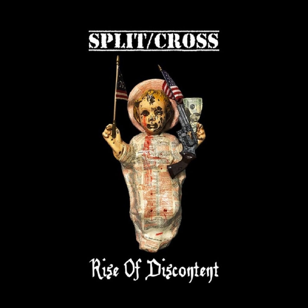 SPLIT/CROSS (USA) – Rise of discontent, 2019