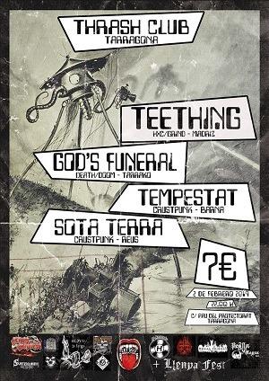 TEETHING + GOD´S FUNERAL + TEMPESTAT + SOTA TERRA.