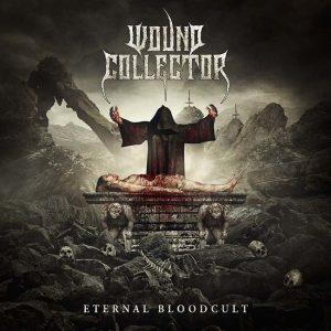 WOUND COLLECTOR (BEL) – Eternal bloodcult, 2018