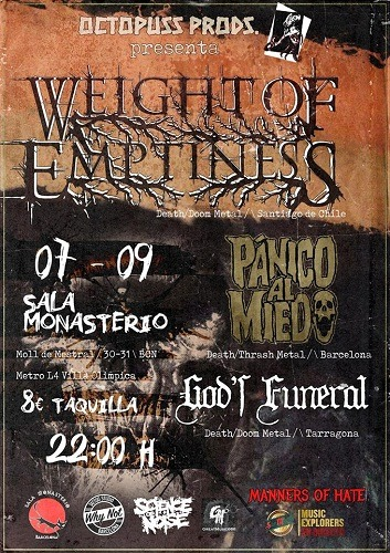 WEIGHT OF EMPTINESS + PÁNICO AL MIEDO + GOD'S FUNERAL
