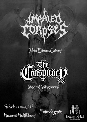 IMPALED CORPSES + THE CONSPIRACY