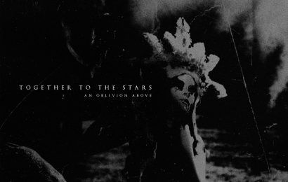 TOGETHER TO THE STARS (SWE) – An oblivion above, 2019