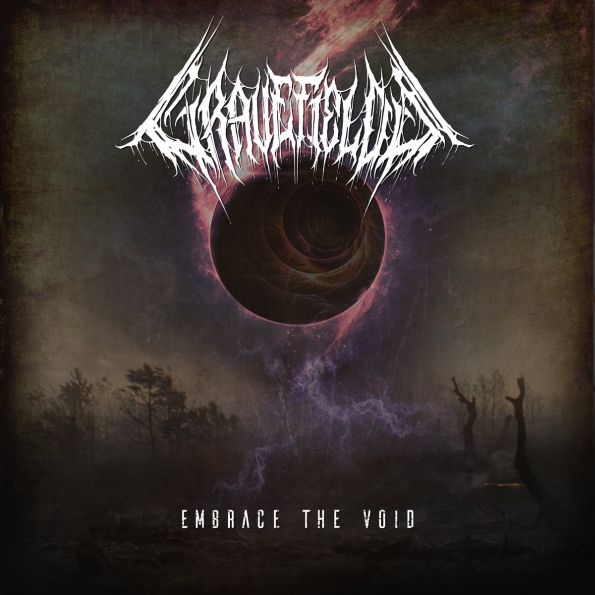 GRAVEFIELDS (int) – Embrace the void, 2019